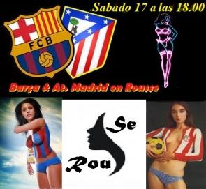 Barça & Atletico de Madrid en Rousse