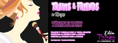 FIESTA TRAVIS & FRIENDS JULIO